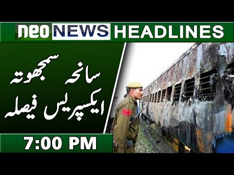 Saniha Samjhota Express Verdict | Neo News Headlines 7:00PM | 20 March 2019