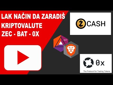 Lak način da zaradiš Zcash, BAT, 0X kriptovalute!