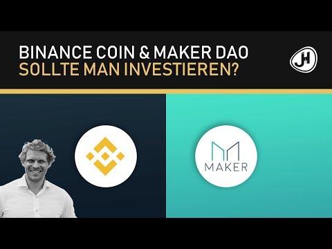 Binance Coin & MakerDAO – Sollte man investieren?