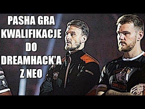 PASHABICEPS GRA KWALIFIKACJE DO DREAMHACK'A Z NEO I INNOCENT'EM!!