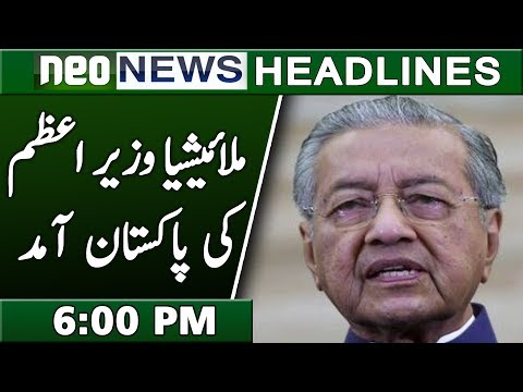 Malaysia PM Mahatir Mohammad Pakistan Visit | Neo News Headlines 6:00 PM | 21 March 2019
