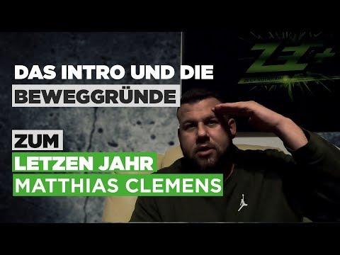 Das Intro und die Beweggründe zum letzen Jahr Matthias Clemens