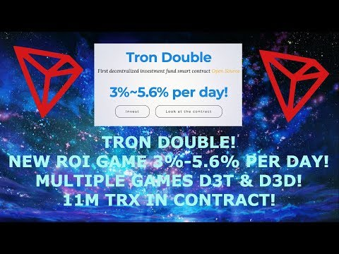 TRON DOUBLE! NEW ROI GAME 3%-5.6% PER DAY! MULTIPLE GAMES D3T & D3D! 11M TRX IN CONTRACT!