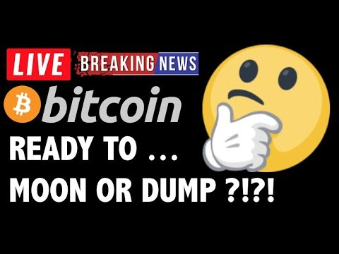 Bitcoin READY TO MOON OR DUMP NOW?! – LIVE Crypto Trading Analysis & BTC Cryptocurrency News 2019