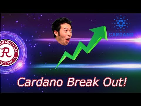 Cardano : Break Out Technical Anlaysis! ADA Trading Much Higher.