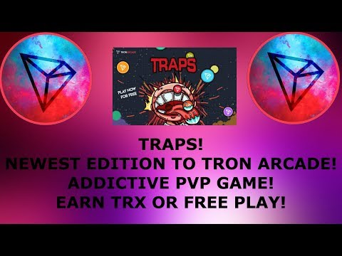 TRAPS! NEWEST EDITION TO TRON ARCADE! ADDICTIVE PVP GAME! EARN TRX OR FREE PLAY!