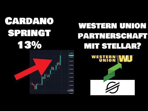 Cardano (ADA) springt 13%, Western Union Partnerschaft mit Stellar Lumens (XLM) App Thunes?