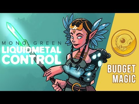 Budget Magic: $65 (32 tix) Mono-Green Liquimetal Control (Modern, Magic Online)