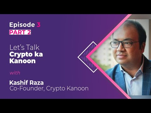 Crypto Talks: Episode 3 – Part 2 – Let's Talk Cryptocurrency Regulation with Crypto Kanoon
