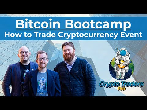 Bitcoin Bootcamp: How to Trade Cryptocurrency Event