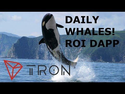 DAILY WHALES ROI DAPP TRON TRX
