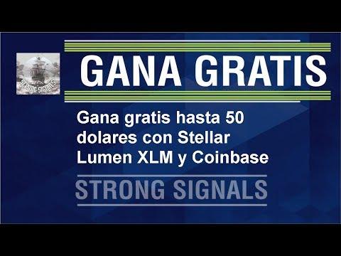 Gana gratis hasta 50 dolares con Stellar Lumen XLM y coinbase