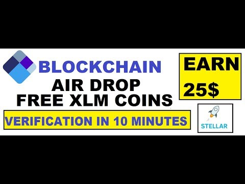 Free 25$ XLM Stellar Coin Air Drop From Blockchain | No investment 100 % Earning | HINDI URDU