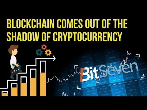 Blockchain comes out of the shadow of cryptocurrency (2019)