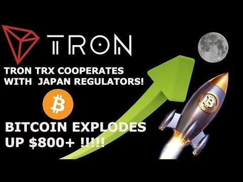 TRON TRX COOPERATES W/ JAPAN REGULATORS! BITCOIN EXPLODES UP $800!!! WILL TRON PUMP NEXT?