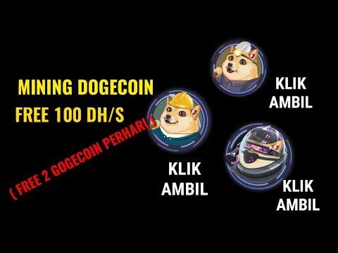 MINING DOGECOIN FREE 100 DH/S TERBUKTI MEMBAYAR