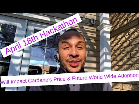 April 18th Hackathon Will Impact The Price of ADA (Cardano)
