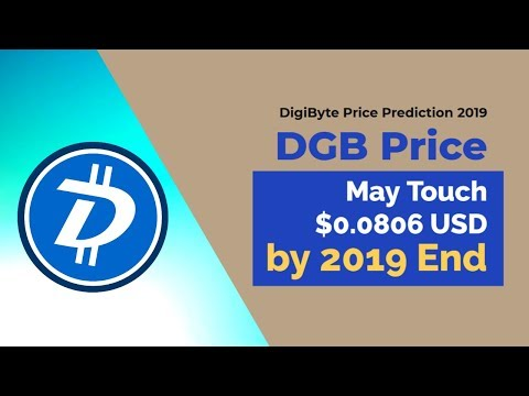 DigiByte Price Prediction 2019 – DGB Price May Touch $0.0806 USD by 2019 End