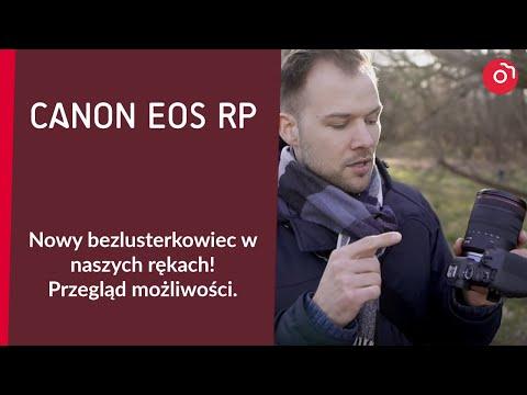 Canon EOS RP w naszych rękach! Sprawdzamy FUNKCJE