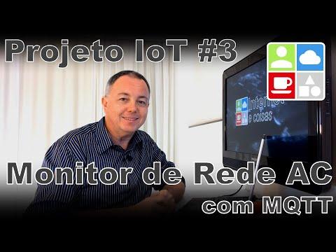 Projeto de IoT #3 – Monitor de Rede AC via MQTT – Internet e Coisas #62