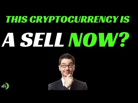 THIS CRYPTOCURRENCY IS A SELL NOW?
