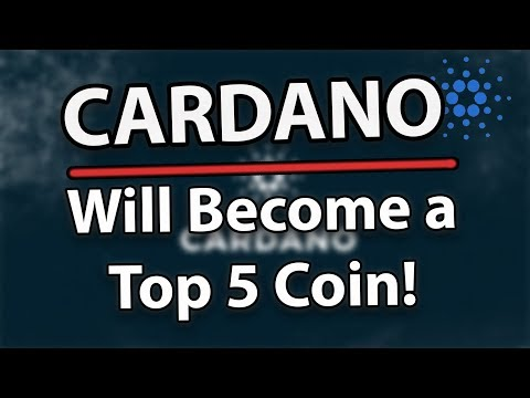 Why Cardano (ADA) Will Become A Top 5 Coin!