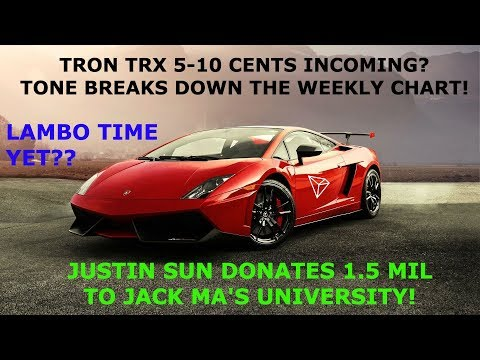 TRON TRX 5-10 CENTS INCOMING? TONE BREAKS DOWN THE WEEKLY CHART! JUSTIN SUN DONATES 1.5 MIL!