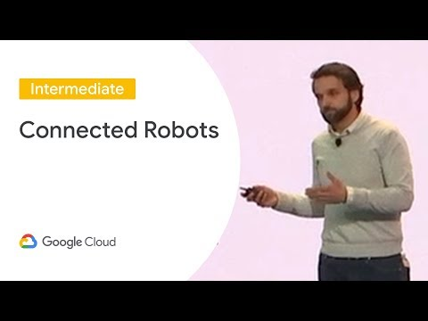 Connected Robots: IoT in the Warehouse (Cloud Next '19)