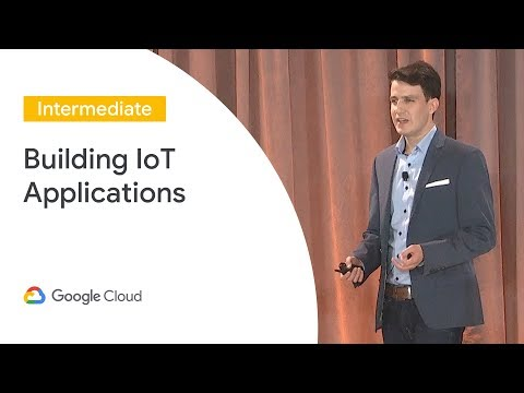 Building IoT Applications With Cloud IoT and Firebase (Cloud Next '19)