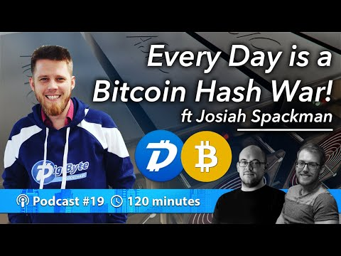 Every Day is a Bitcoin Hash War! ft Josiah Spackman | Podcast 019