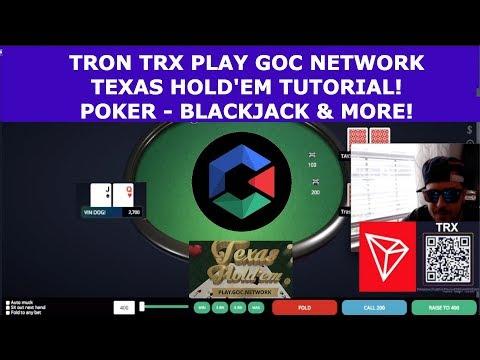 TRON TRX PLAY GOC NETWORK TEXAS HOLD'EM POKER TUTORIAL! BLACKJACK & MUCH MORE!
