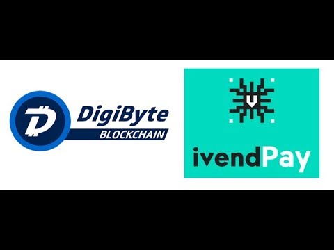 DigiByte – IvendPay – DigiAssets Testing! – Block30 ETX Going Global! – Other Major Updates!