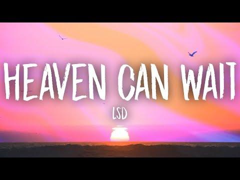 LSD – Heaven Can Wait (Lyrics) ft. Sia, Diplo, Labrinth