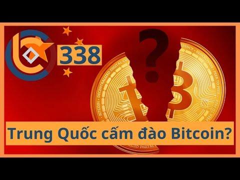 #338 – Có phải Trung Quốc cấm đào Bitcoin?   Cryptocurrency   Tiền Kỹ Thuật Số   Tài Chính