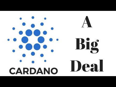 Why Cardano Is A Big Deal