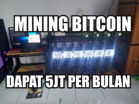 Mining Bitcoin dapat 5 jt per bulan