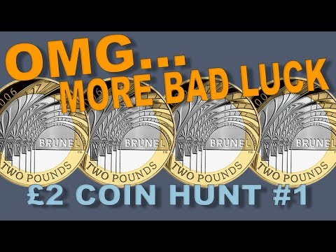 OMG… More BAD Luck..! £2 Coin Hunt #1