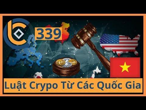 #339 – Luật Crypo Từ Các Quốc Gia   Cryptocurrency   Tiền Kỹ Thuật Số   Tài Chính