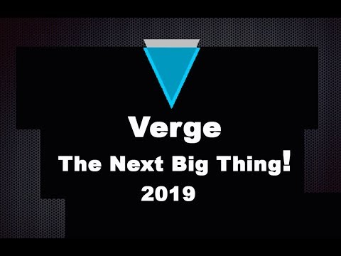 Verge Coin Could Be the Next Big Thing! 2019