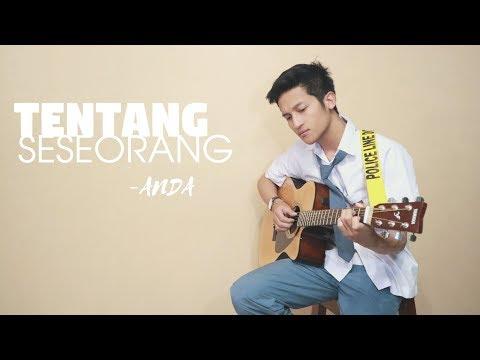 TENTANG SESEORANG – ANDA with LYRIC ( COVER BY ALDHI ) | OST. Ada Apa Dengan Cinta