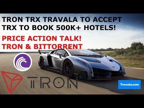TRON TRX TRAVALA TO ACCEPT TRX TO BOOK 500K+ HOTELS! PRICE ACTION TALK! BITTORRENT BTT