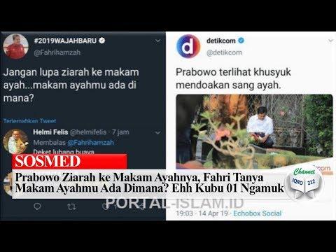 Prabowo Ziarah ke M a k a m Ayahnya, Fahri Tanya M a k a m Ayahmu Ada Dimana? Ehh Kubu 01 Nga muk