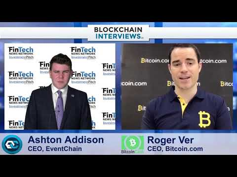 Blockchain Interviews Roger Ver CEO of Bitcoin.com, Bitcoin Cash