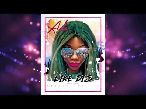 Like Dis – ADA (OFFICIAL AUDIO)