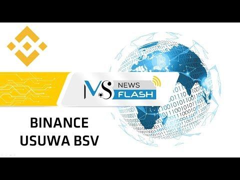 NewsFlash – giełda Binance usuwa Bitcoin Cash Satoshi Vision (BSV)