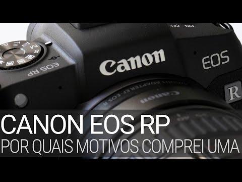 Canon EOS RP – por quais motivos comprei uma. #mirrorless