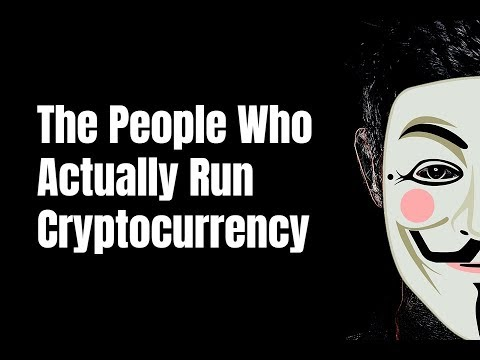 The People Who Actually Run Cryptocurrency