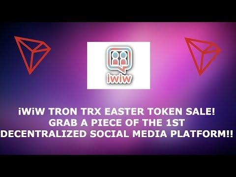 iWiW TRON TRX EASTER TOKEN SALE! GRAB A PIECE OF THE 1ST DECENTRALIZED SOCIAL MEDIA PLATFORM!!