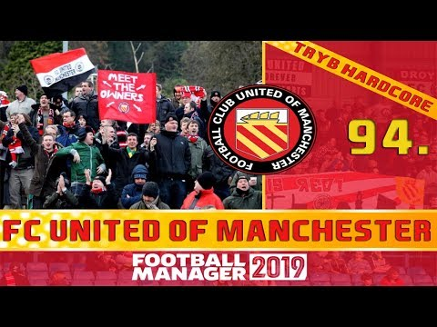 Football Manager 2019 PL | FC United of Manchester (Tryb HC) #94