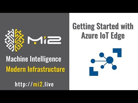 Getting Started with Azure IoT Edge